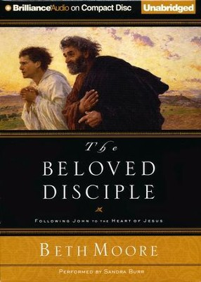 The Beloved Disciple: Unabridged Audiobook on CD  -     Narrated By: Sandra Burr     By: Beth Moore