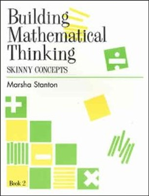 Building Mathematical Thinking Student Book 2  -