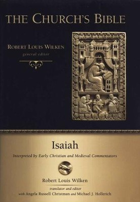 Isaiah: Interpreted by Early Christian and Medieval Commentators  -     By: Robert Louis Wilken