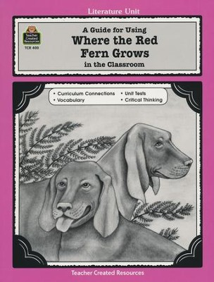 Where the Red Fern Grows, Literature Guide, Grades 5-8   -
