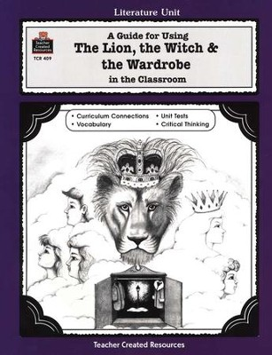 The Lion, the Witch & the Wardrobe, Literature Guide, Grades 3-5   -