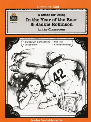 In the Year of the Boar & Jackie Robinson, Lit Guide, Grades 3-5   -
