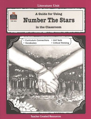 A Guide For Using Number the Stars in the Classroom, Grades 3-5   -