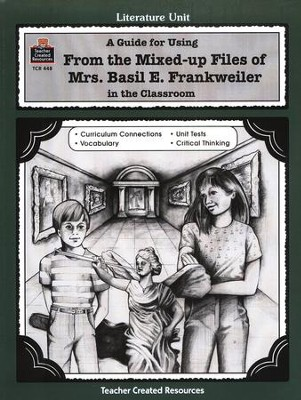 From the Mixed-up Files of Mrs. Basil E. Frankweiler, Lit Gd, 5-8 Grades 5-8  -     By: Mari Lu Robbins     Illustrated By: Cheryl Buhler