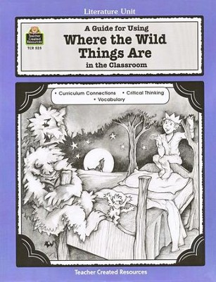 Where the Wild Things Are, Literature Guide, Grades 1-3   -