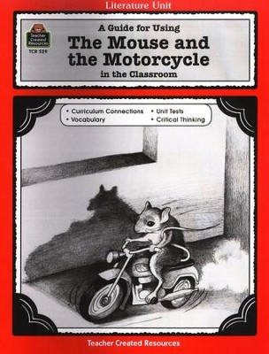 The Mouse and the Motorcycle, Literature Guide, Grades 3-5   -