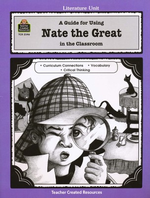 A Guide For Using Nate the Great in the Classroom, Grades 1-3    -