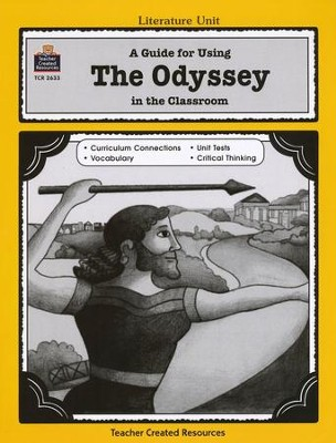 A Guide For Using The Odyssey in the Classroom, Grades 5-8   -