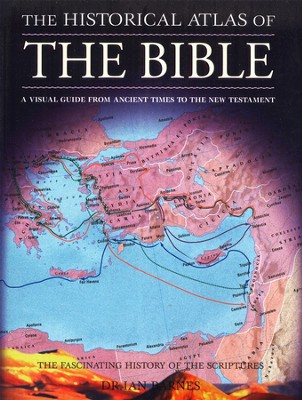 The Historical Atlas of the Bible  -     By: Dr. Ian Barnes