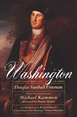 Washington   -     By: Douglas Southall Freeman