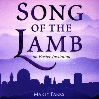 Song of the Lamb: An Easter Invitation for SATB Choir   -