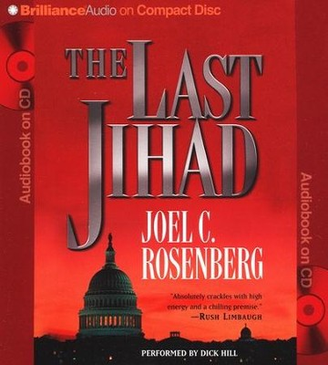 The Last Jihad - abridged audiobook on CD   -     By: Joel C. Rosenberg