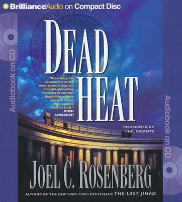 Dead Heat - abridged audiobook on CD   -     By: Joel C. Rosenberg