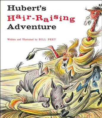 Hubert's Hair Raising Adventure   -     By: Bill Peet
