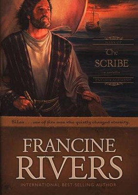 The Scribe: Silas, Sons of Encouragement Series #5   -     By: Francine Rivers