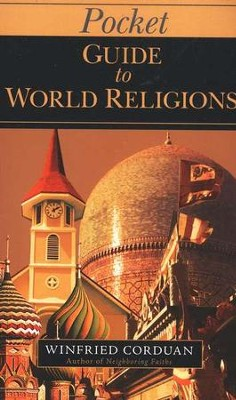 Pocket Guide to World Religions  -     By: Winfried Corduan