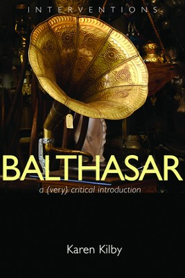 Balthasar: A (Very) Critical Introduction  -     By: Karen Kilby