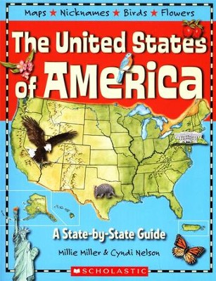 The United States Of America: A State By State Guide  -     By: Millie Miller, Cyndi Nelson