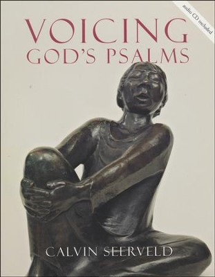 Voicing God's Psalms with CD         -     By: Calvin Seerveld
