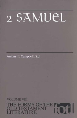 2 Samuel: Volume VIII, The Forms of the Old Testament Literature (FOTL)  -     By: Antony F. Campbell