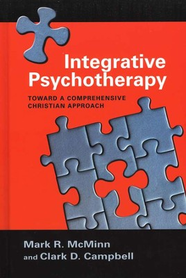 Integrative Psychotherapy: Toward a Comprehensive Christian Approach  -     By: Mark R. McMinn, Clark D. Campbell