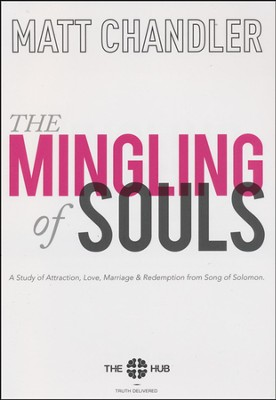 The Mingling of Souls Study Guide   -     By: Matt Chandler