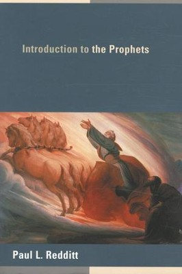 Introduction to the Prophets  -     By: Paul L. Redditt