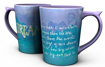 Dream Ephesians, 3:20 Mug  -
