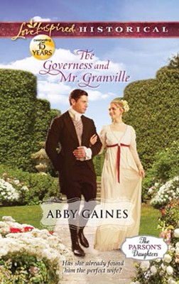 The Governess and Mr. Granville  -     By: Abby Gaines