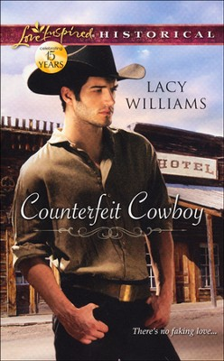 Counterfeit Cowboy  -     By: Lacy Williams