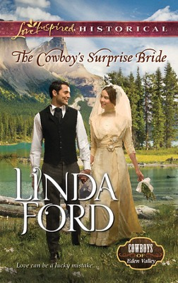 The Cowboy's Surprise Bride  -     By: Linda Ford