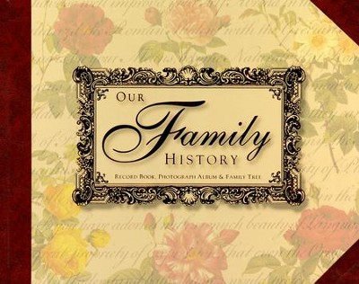 Our Family History: Record Book, Photograph Album & Family Tree  -     By: Chartwell Books