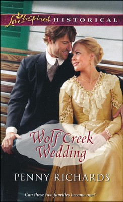 Wolf Creek Wedding  -     By: Penny Richards