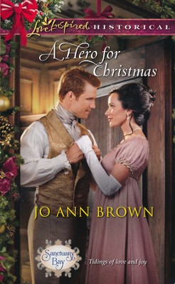 A Hero For Christmas  -     By: Jo Ann Brown