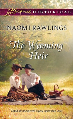 The Wyoming Heir  -     By: Naomi Rawlings