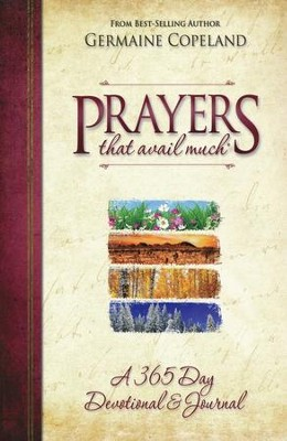 Prayers That Avail Much: A 365 Day Devotional & Journal    -     By: Germaine Copeland