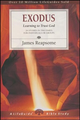 Exodus: Learning to Trust God, LifeGuide Scripture Studies  -     By: James Reapsome