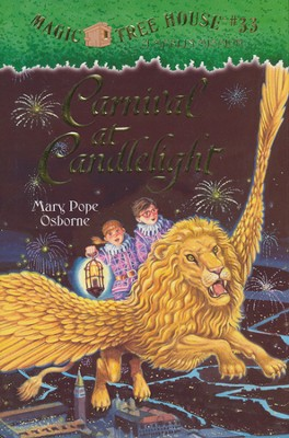 Magic Tree House #33: Carnival at Candlelight  -     By: Mary Pope Osborne     Illustrated By: Sal Murdocca
