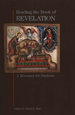 Reading the Book of Revelation: A Resource for Students   -     Edited By: David Barr     By: David Barr, Editor