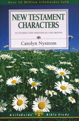 New Testament Characters, LifeGuide Character Bible Study   -     By: Carolyn Nystrom