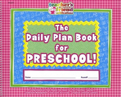 The Daily Plan Book for Preschool    -