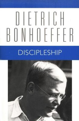 Discipleship: Dietrich Bonhoeffer Works [DBW], Volume 4   -     By: Dietrich Bonhoeffer