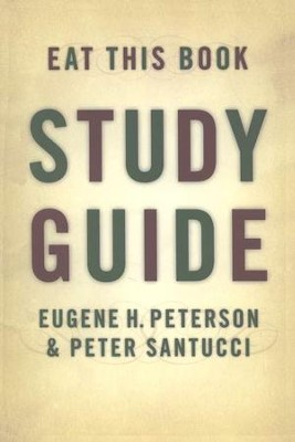 Eat This Book, Study Guide   -     By: Eugene H. Peterson, Peter Santucci