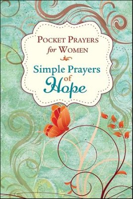 Pocket Prayers for Women: Simple Prayers of Hope  -