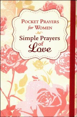 Pocket Prayers for Women: Simple Prayers of Love  -