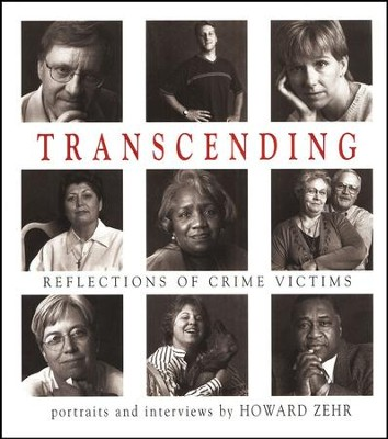 Transcending: Reflections of Crime Victims  -     By: Howard Zehr