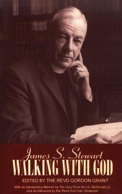 Walking with God   -     By: James S. Stewart