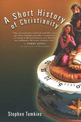 A Short History of Christianity  -     By: Stephen Tomkins