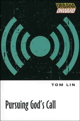 Pursuing God's Call  -     By: Tom Lin