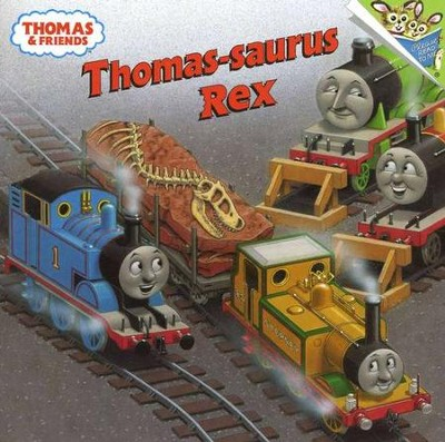 Thomas-saurus Rex  -     By: Rev. W. Awdry     Illustrated By: Richard Courtney